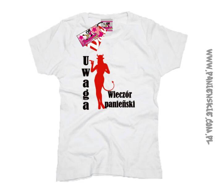 Koszulka z nadrukiem Uwaga wieczór panieński